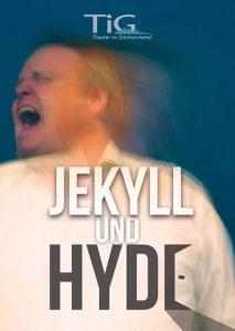 TiG spielt Jekyll und Hyde