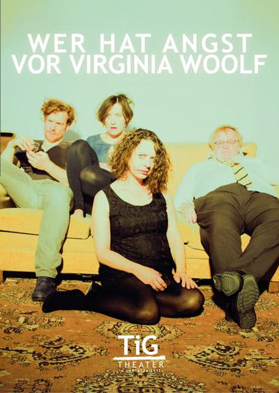 TiG - Wer hat Angst vor Virginia Woolf